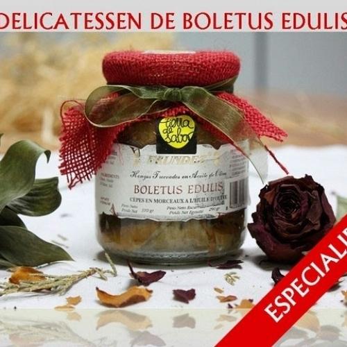 Delicatessen de Boletus Edulis en Acete de OLiva 310g (Hongos Troceados)